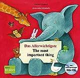 Das Allerwichtigste: The most important thing / Kinderbuch Deutsch-Englisch mit Audio-CD und Ausklappseit