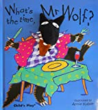 Kubler, A: What's the Time, Mr Wolf? (Finger Puppet Books)