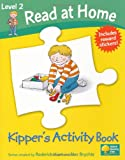 Read at Home: Kipper's Activity Book L2