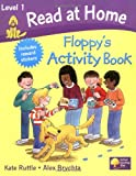 Read at Home: Level 1: Floppy's Activity Book