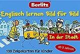 Englisch lernen Bild für Bild - In der Stadt - 100 Zeigekarten: 100 Zeigekarten für Kinder ab 3 Jahren (Berlitz... lernen Bild für Bild)
