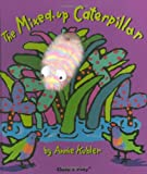 The Mixed Up Caterpillar (Activity Books S)