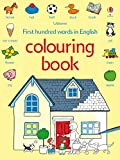 Amery, H: First 100 Words Colouring Book (Usborne First Hundred Words)