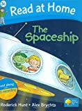 The Spaceship. Roderick Hunt (Read at Home Level 3c)