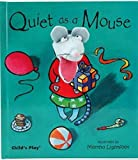 Quiet as a Mouse [With Finger Puppet] (Finger Puppet Books)