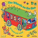 The Wheels on the Bus go Round and Round (Classic Books With Holes)